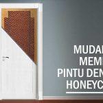 Mudahnya Proses Pembuatan Pintu Honeycomb Paper
